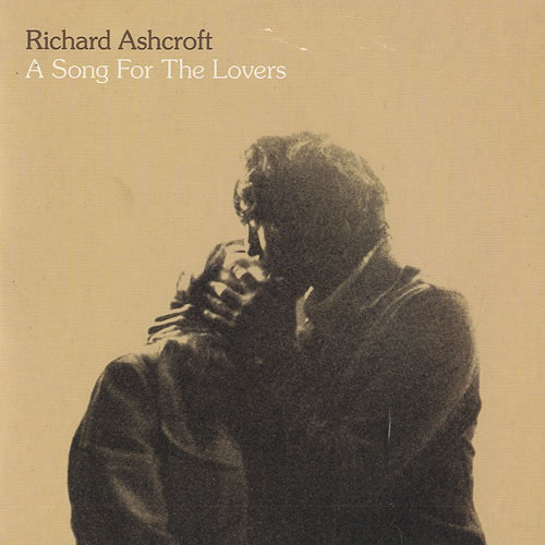 Richard+Ashcroft+A+Song+For+The+Lovers+153331