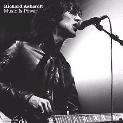 Music_Is_Power_-_Richard_Ashcroft