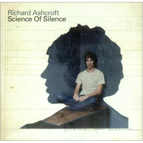 Richard+Ashcroft+Science+Of+Silence+244557